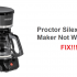 5 Steps To Troubleshoot Proctor Silex Coffee Maker