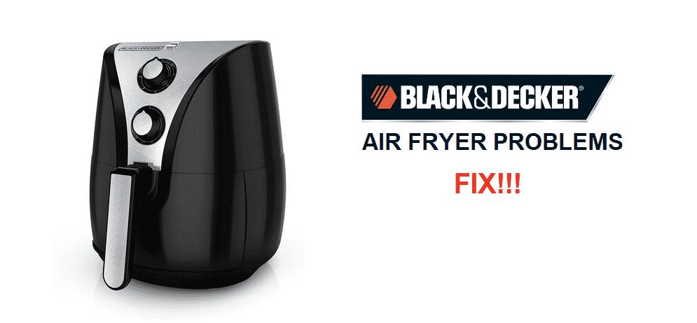 black and decker air fryer problems