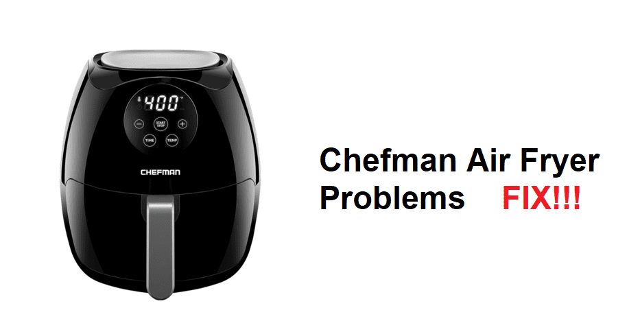 chefman air fryer problems
