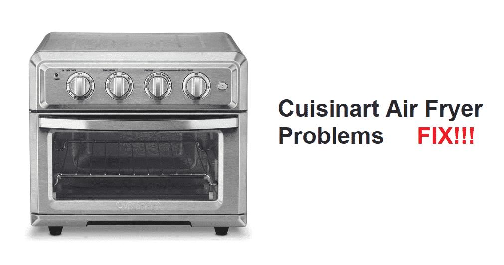 cuisinart air fryer problems