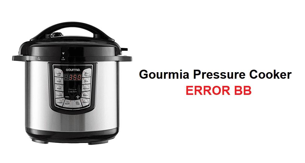 gourmia pressure cooker 8 quart bb error