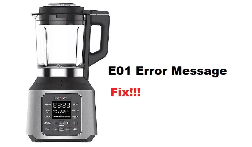 instant pot ace blender E01 error message