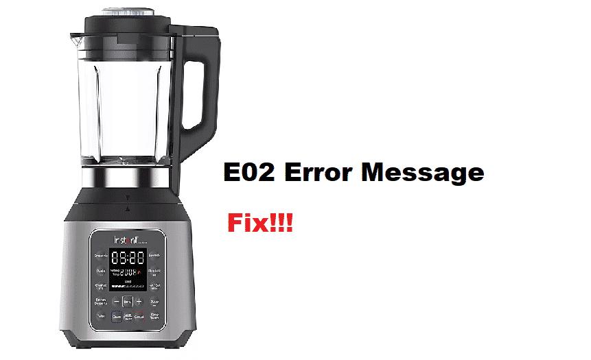 instant pot ace blender E02 error message