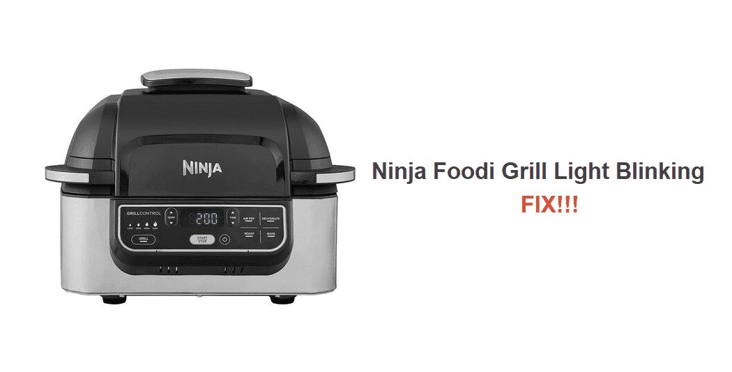 ninja foodi grill light blinking