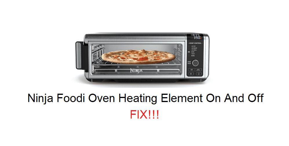 ninja foodi oven heating element on and off