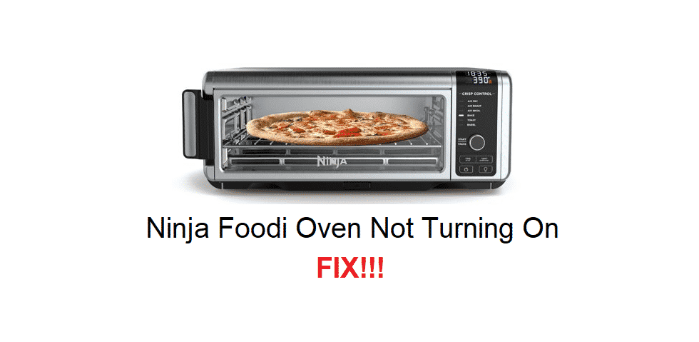 ninja foodi oven not turning on