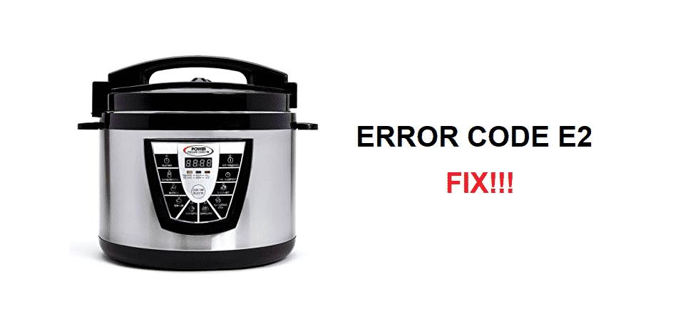 power pressure cooker xl error code e2